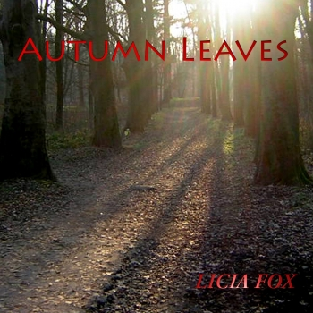 Cover of AUTUMN LEAVES by LICIA FOX