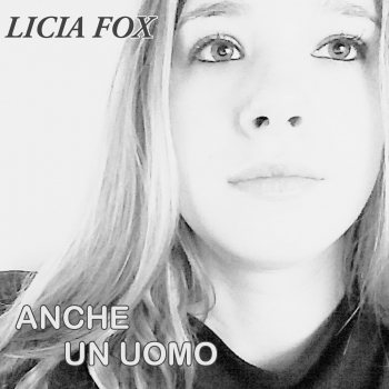 Cover of ANCHE UN UOMO by LICIA FOX