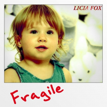 Cover of FRAGILE by LICIA FOX